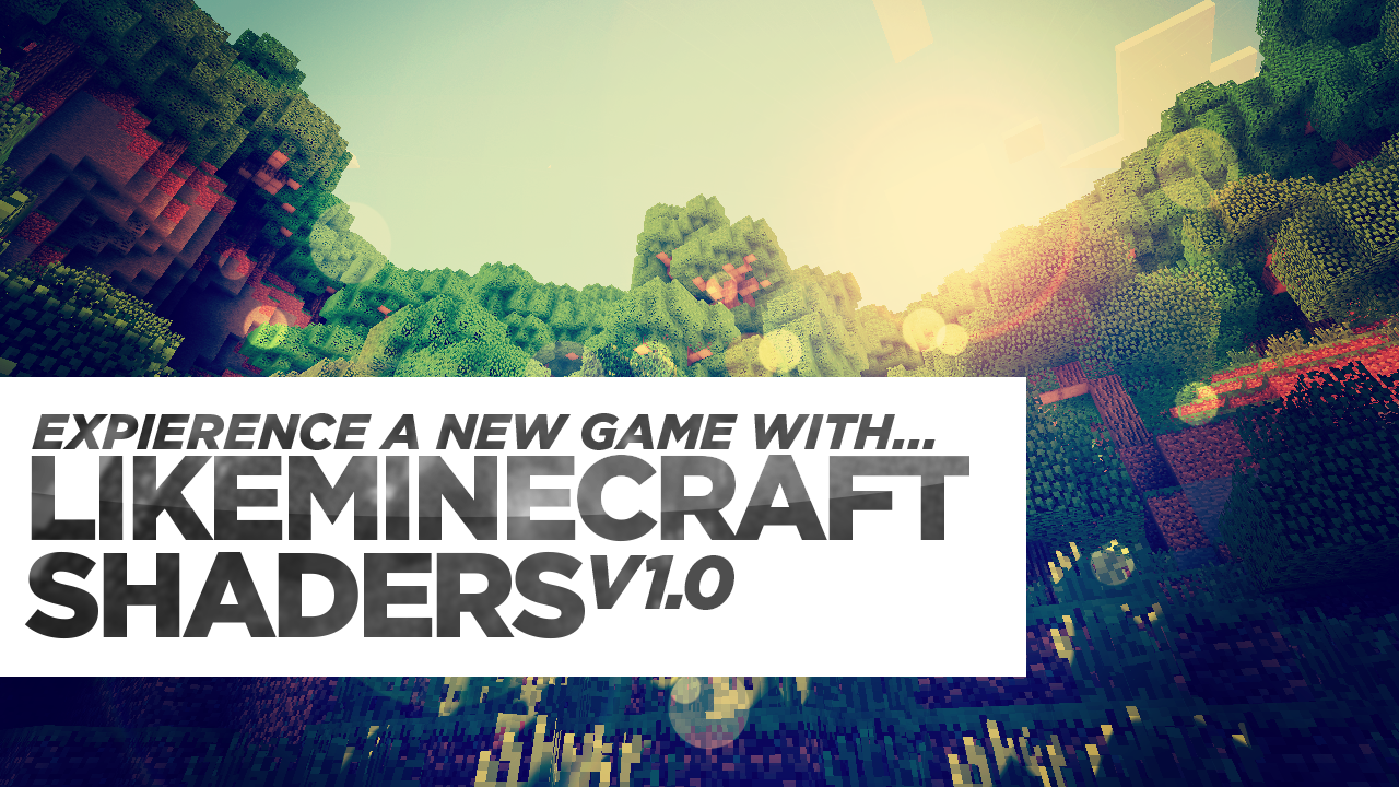 LikeMinecraft Shaders Mod Thumbnail
