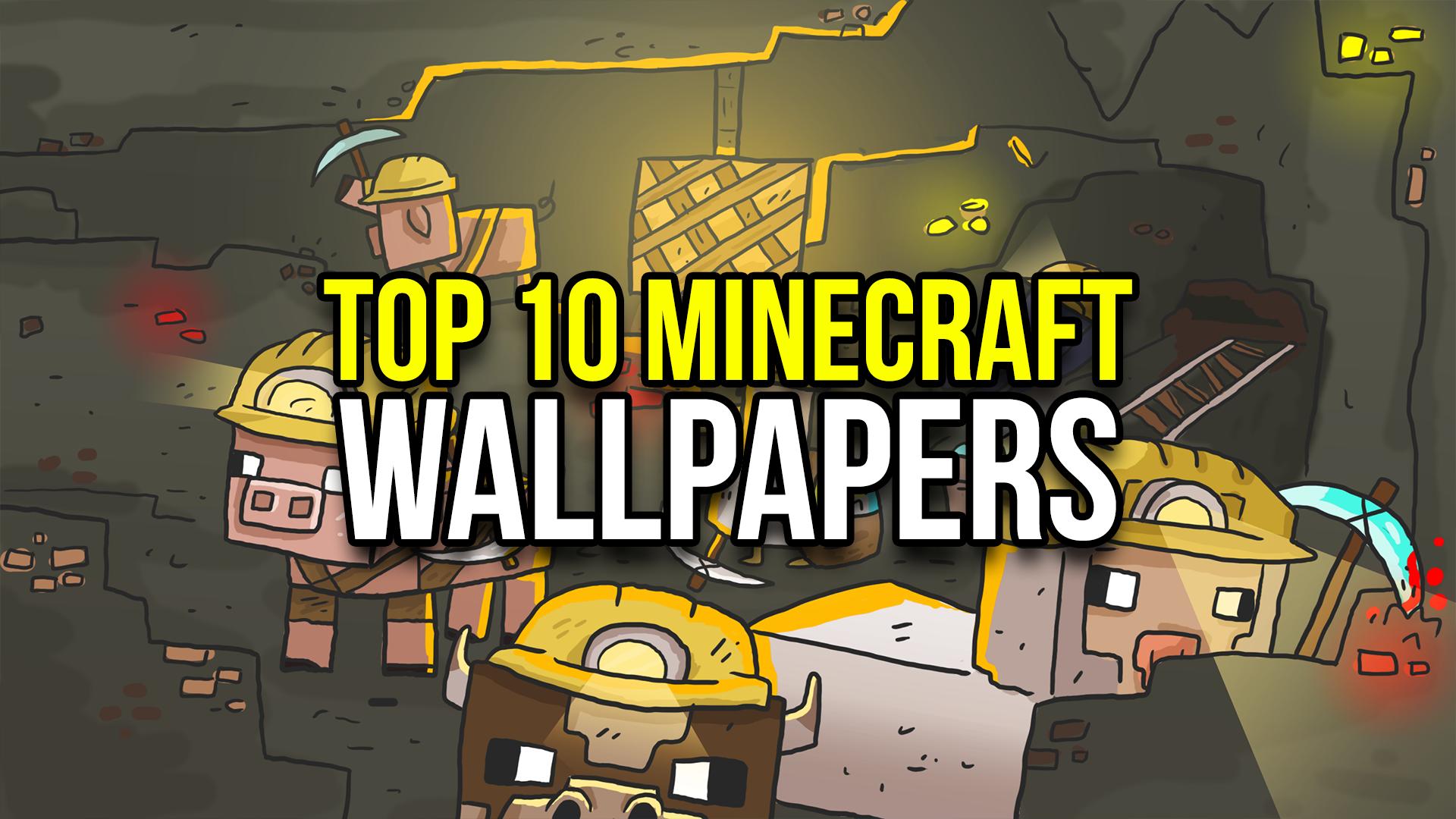 top 10 minecraft wallpapers - minecraftrocket